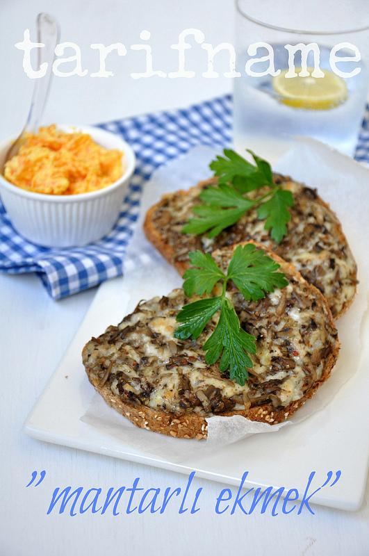 Post image for Mantarlı Ekmek Dilimleri